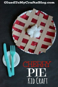 Cherry Pie {Kid Craft}